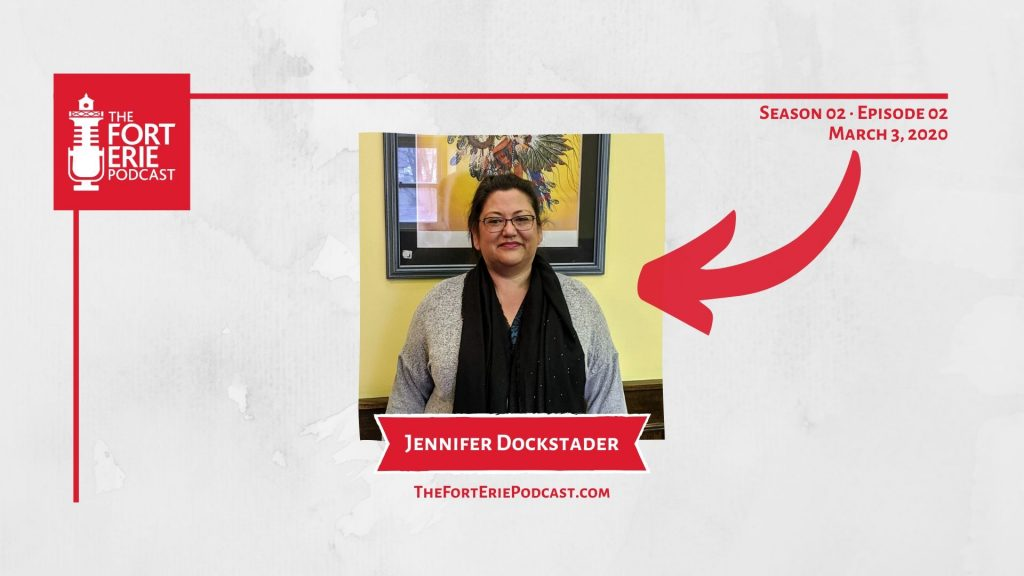S02E02 – Jennifer Dockstader, Fort Erie Native Friendship Centre