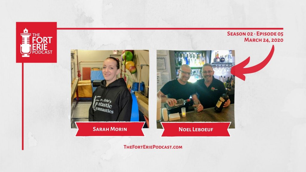 S02E05 – Sarah Morin, Fort Erie's Fantastic Gymnastics – Noel Leboeuf, Fort Erie Pride Festival