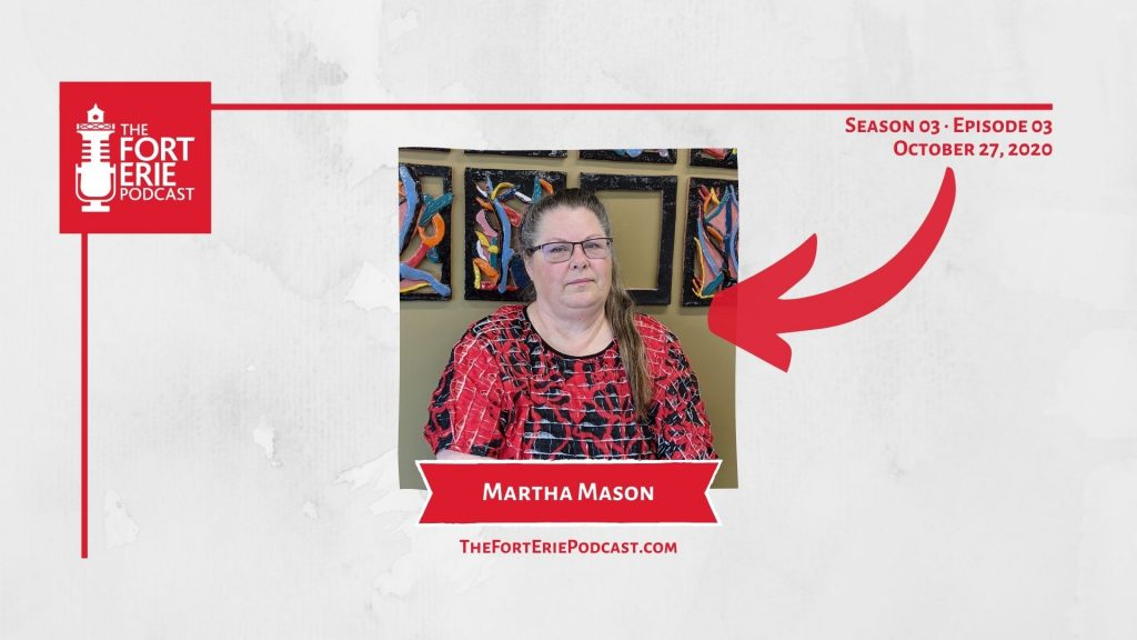 S03E03 – Martha Mason, Fort Erie Multicultural Centre