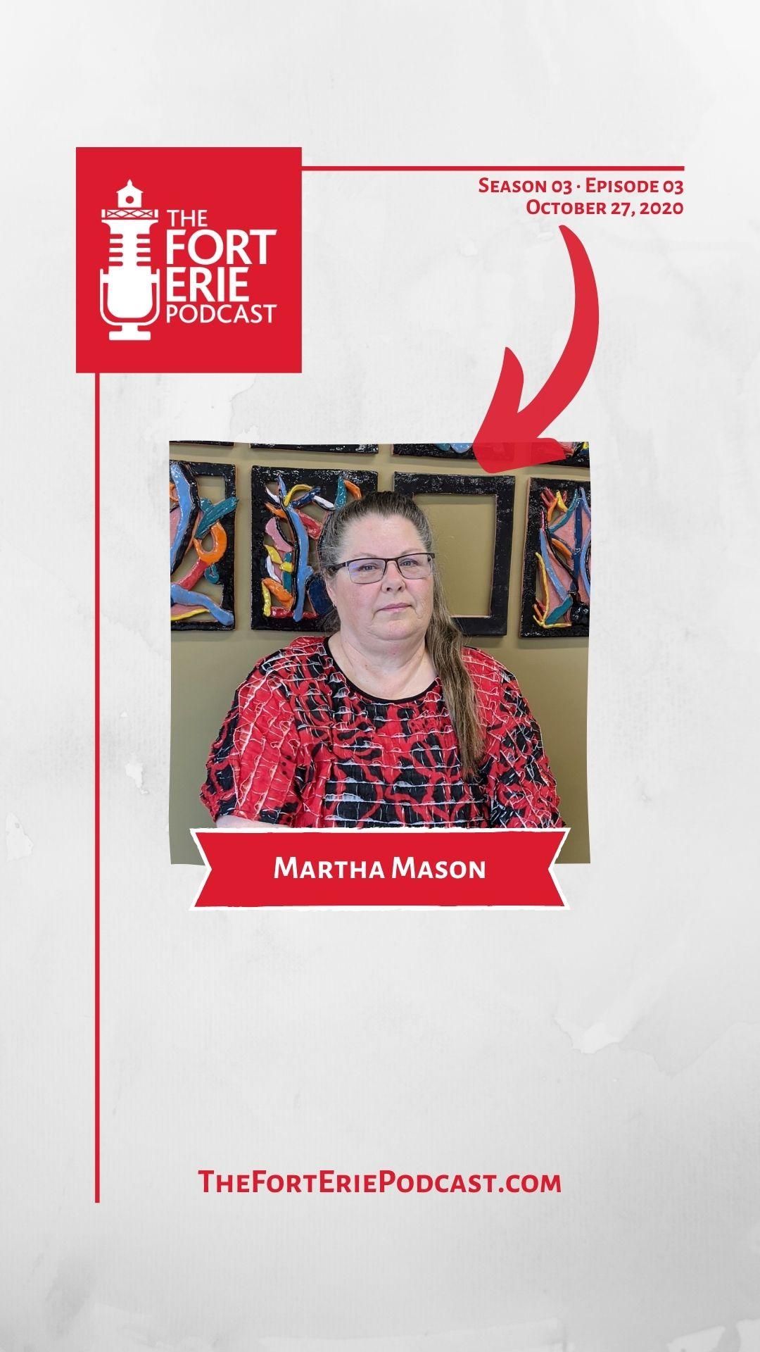 S03E03 – Martha Mason, Fort Erie Multicultural Centre